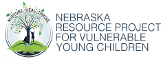 Nebraska Resource Project for Vulnerable Young Children Classroom